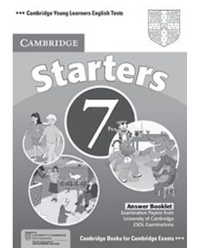 Cambridge Young Learners English Tests Starters 7 - Answer Booklet