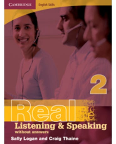 Cambridge English Skills Real Listening & Speaking 2 - Without Answers