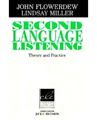 Second Language Listening - Theory And Practice