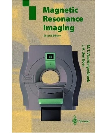 Magnetic Resonance Imaging - Second Edition