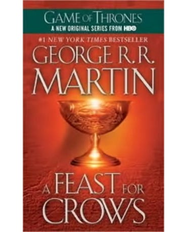 A Feast For Crows - A Song Of Ice And Fire - Book Four - Mass Market Paperback