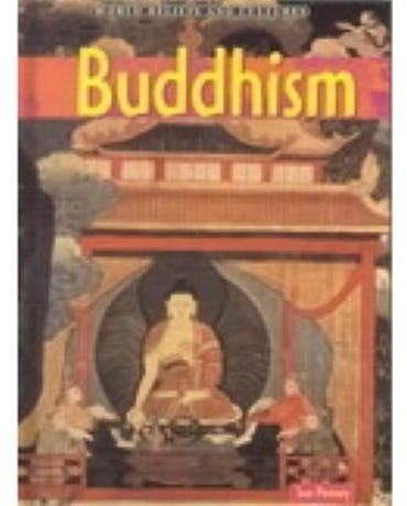 Buddhism - World Beliefs And Cultures