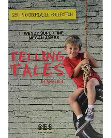 Telling Tales In English - SBS Photocopiable Collection