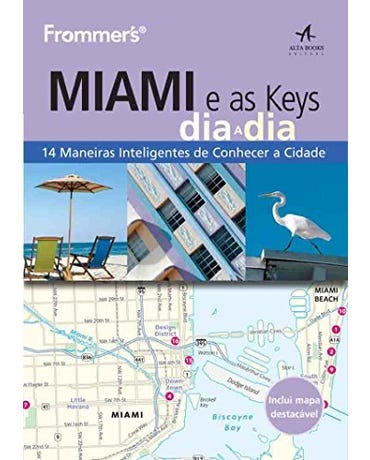 Frommers Miami E As Keys Dia A Dia