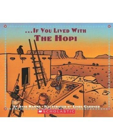... If You Lived With The Hopi