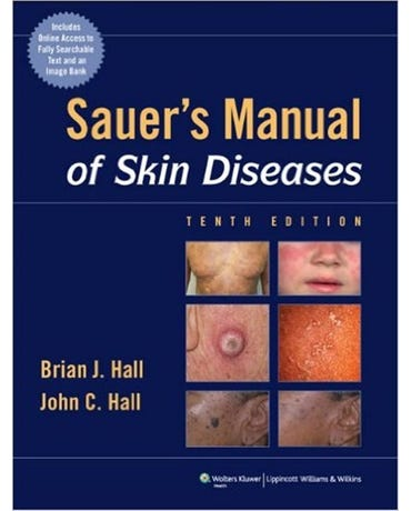Sauer`s Manual Of Skin Diseases - Tenth Edition