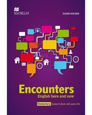 Encounters Elementary - English Here And Now - Student's Book With Audio CD