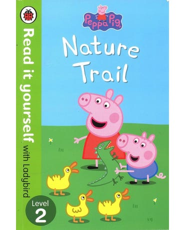Peppa Pig - Nature Trail - Read It Yourself With Ladybird - Level 2