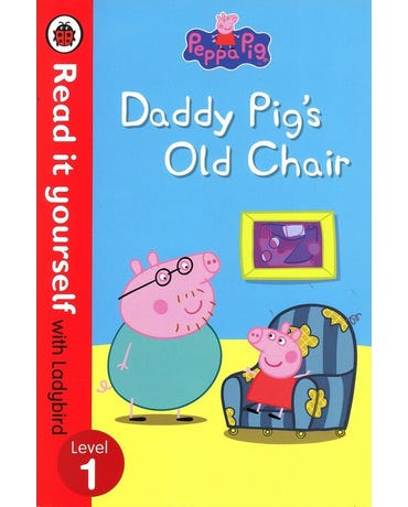 Peppa Pig - Daddy Pig's Old Chair - Read It Yourself With Ladybird - Level 1