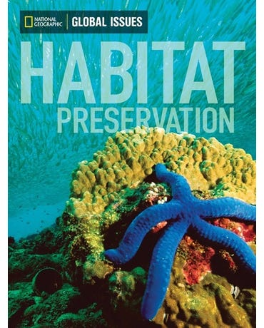 Habitat Preservation - Global Issues - On Level