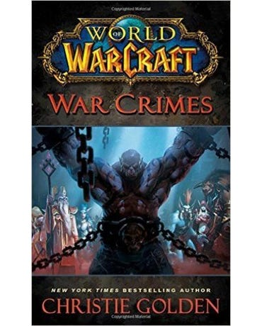 War Crimes - World Of Warcraft