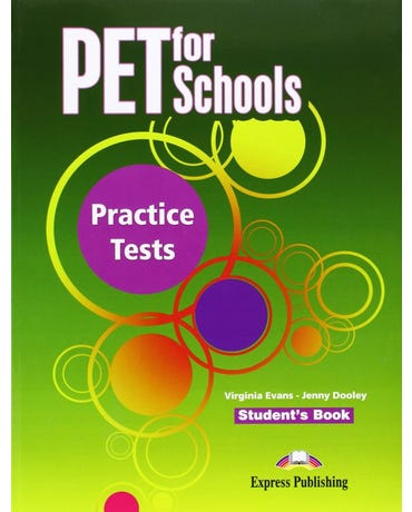 Pet For Schools Practice Tests - Student's Book