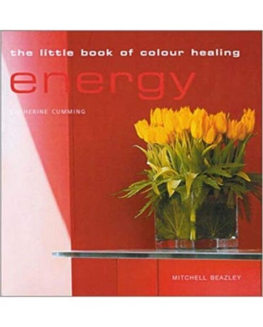 The Little Book Of Colour Healing