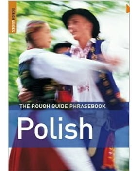 The Rough Guide Phrasebook Polish - Rough Guide Phrasebooks