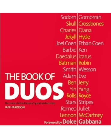 The Book Of Duos: The Stories Behind History's Great Partnerships
