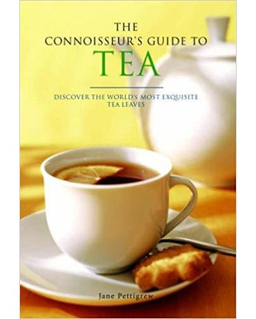 The Connoisseur's Guide To Tea - Discover The World's Most Exquisite Tea Leaves (Paperback)