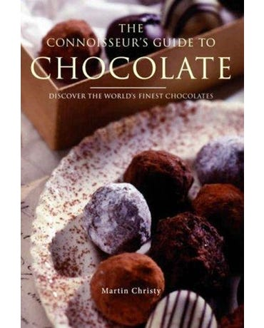 The Connoisseur's Guide To Chocolate - Discover The World's Finest Chocolates (Paperback)