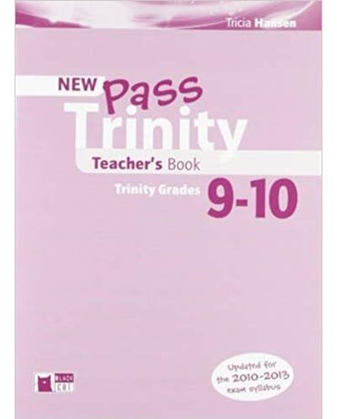 Pass Trinity Grades 9-10 - Teacher's Book - New Edition