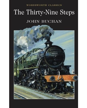 The Thirty-Nine Steps - Wordsworth Classics