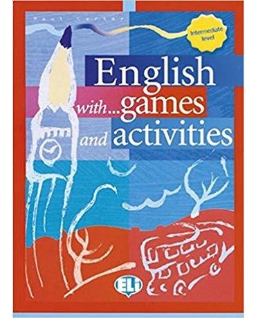English With... Games And Activities 3 - Intermediate Level