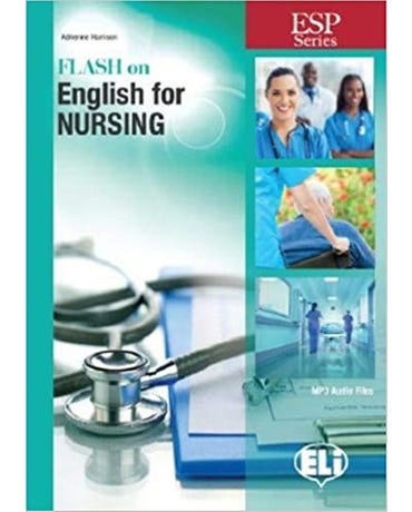 Flash On English For Nursing - Book With Downloadable MP3 Audio Files