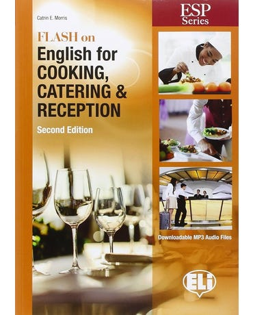 Flash On English For Cooking, Catering And Reception - Book With Downloadable MP3 Audio - 2Nd Ed