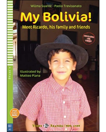 My Bolivia! Meet Ricardo, His Family And Friends - Hub Young Readers - Stage 4 - Book With Multi-Rom