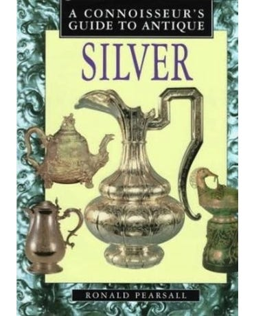 Connoissuers Guide To Antique Silver