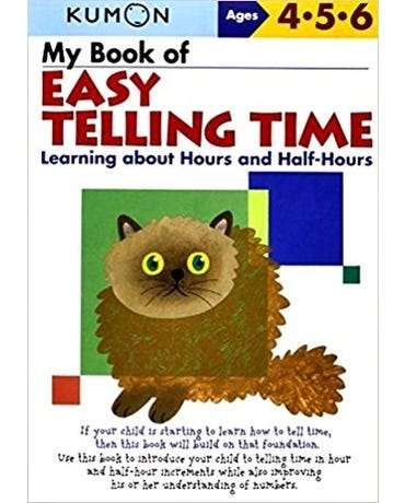 My Book Of Easy Telling Time - Learning About Hours And Half-Hours - Ages 4-5-6